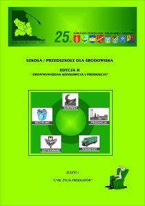 Zeszyty ekologiczne Zrównoważona konsumpcja i produkcja zeszyt 1