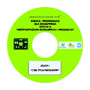 Zeszyty ekologiczne Zrównoważona konsumpcja i produkcja zeszyt cd 1